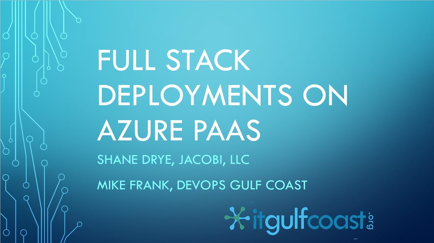 Full Stack Deployments on Azure PaaS